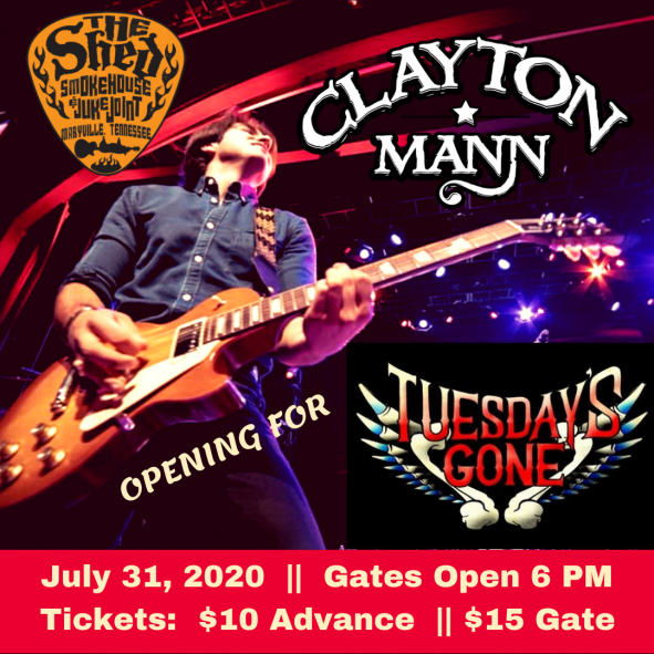 CLAYTON MANN at The Shed; 7/31/2020